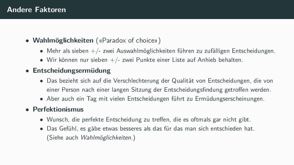 Andere Faktoren • Wahlmöglichkeiten («Paradox o...