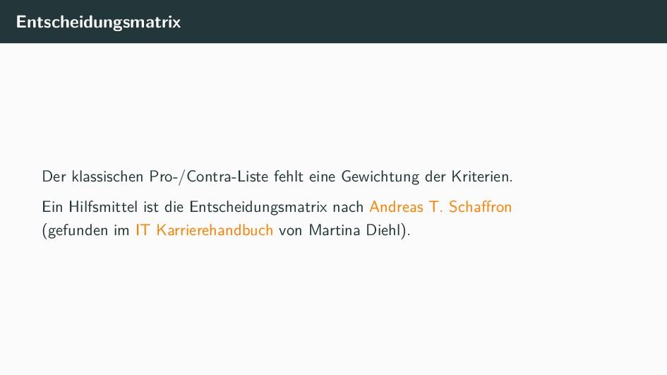 Entscheidungsmatrix Der klassischen Pro-/Contra...