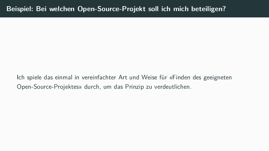 Beispiel: Bei welchen Open-Source-Projekt soll ...