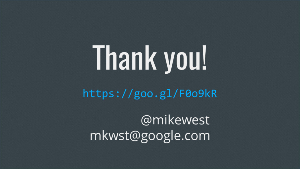Thank you! https://goo.gl/F0o9kR @mikewest mkws...