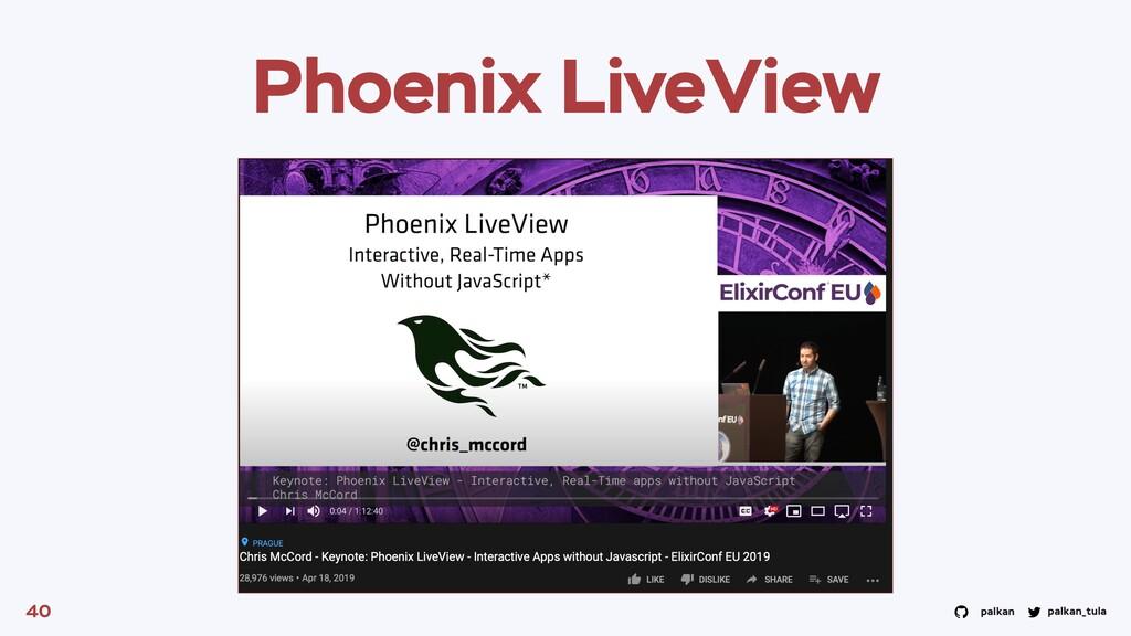 palkan_tula palkan Phoenix LiveView 40