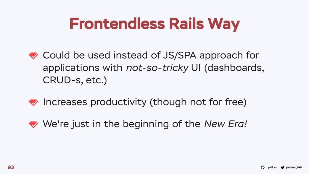 palkan_tula palkan Frontendless Rails Way Could...