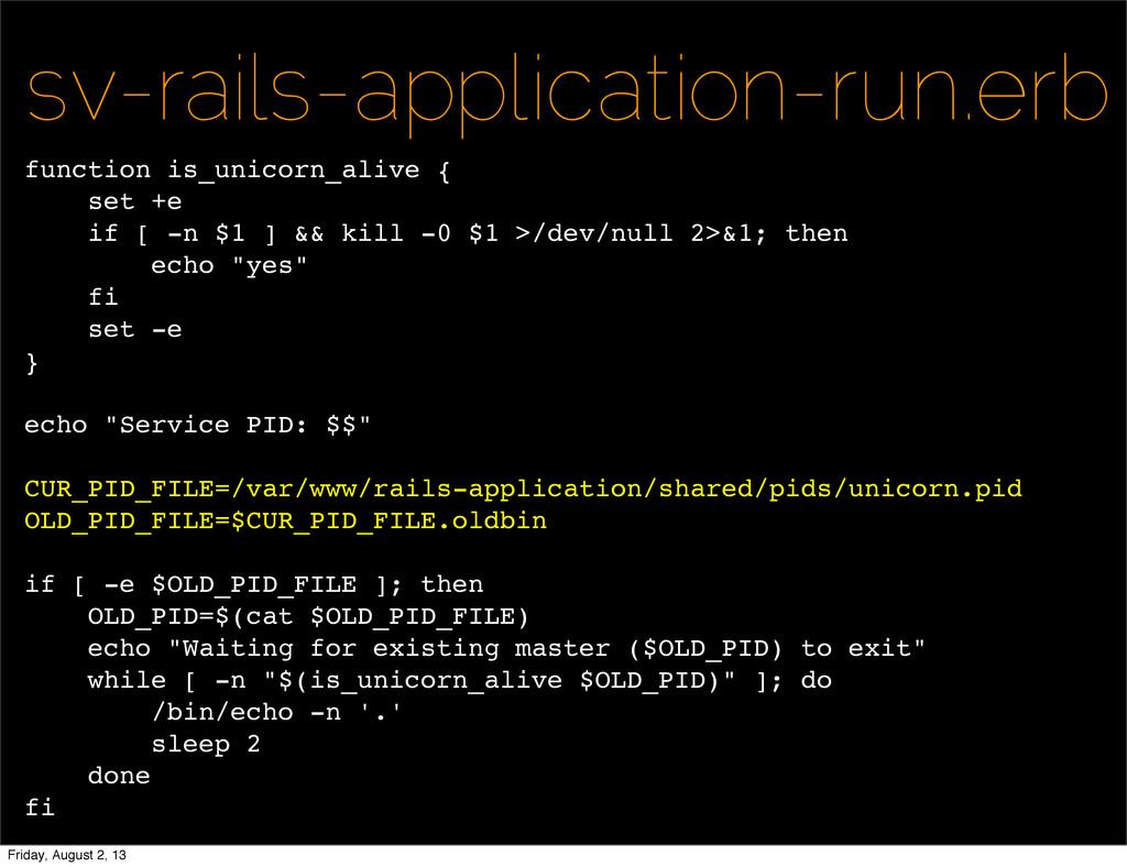 sv-rails-application-run.erb function is_unicor...