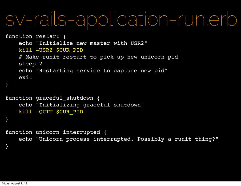 sv-rails-application-run.erb function restart {...
