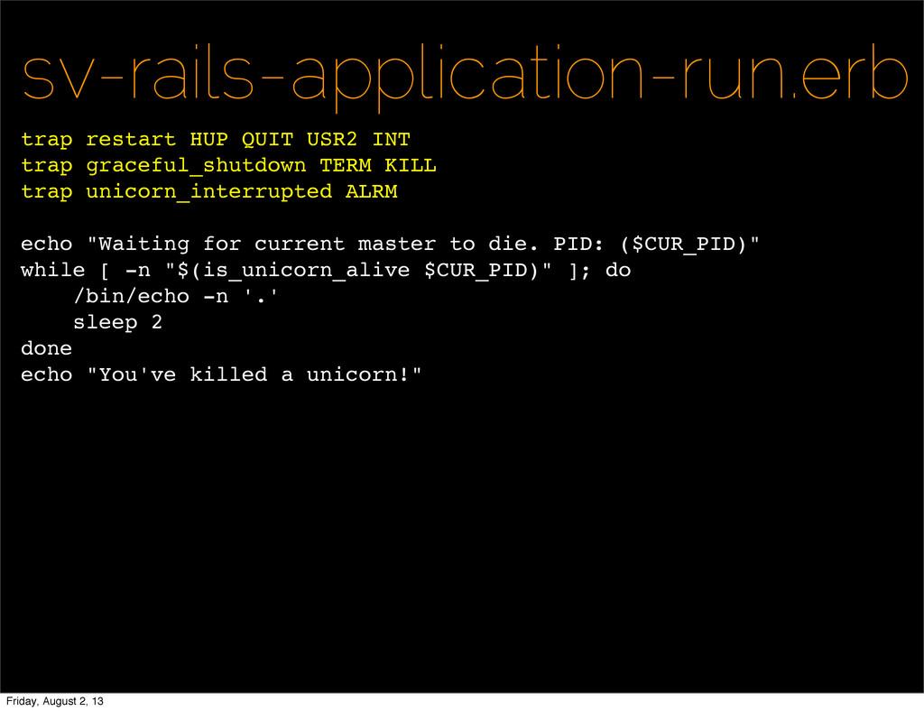 sv-rails-application-run.erb trap restart HUP Q...
