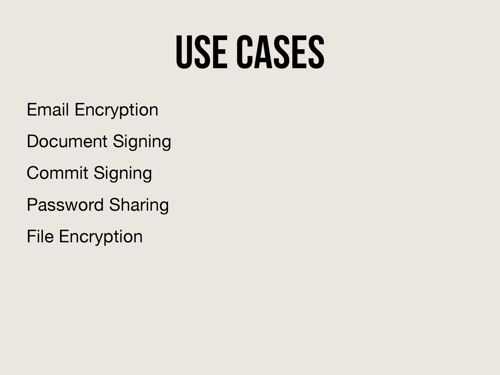 Use Cases Email Encryption Document Signing Com...