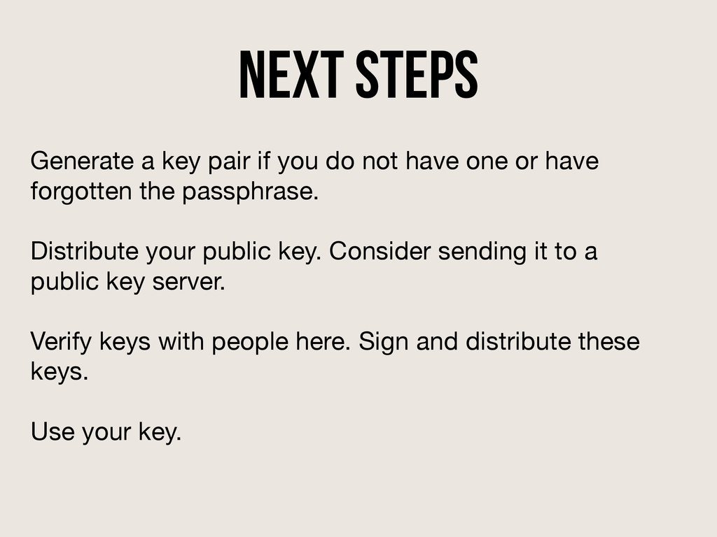 Next Steps Generate a key pair if you do not ha...