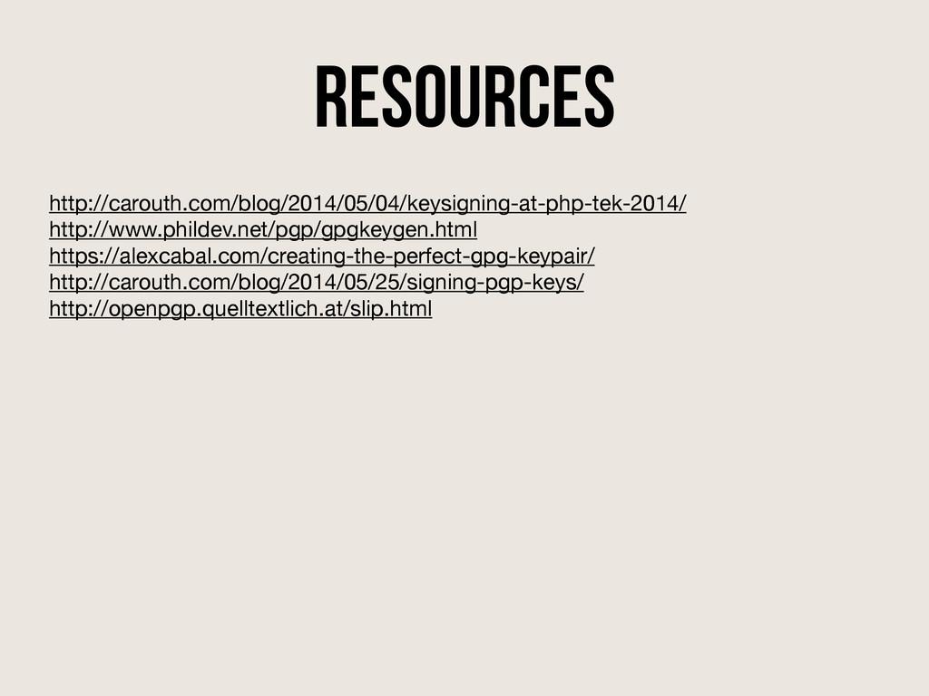 Resources http://carouth.com/blog/2014/05/04/ke...