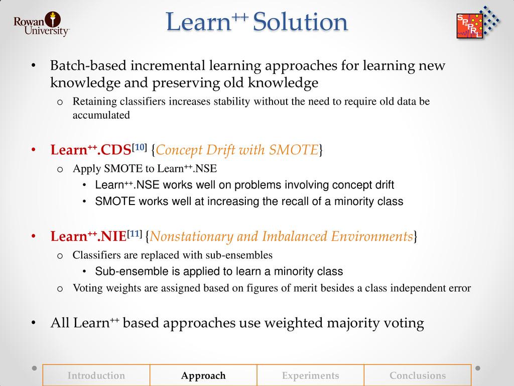 Learn++ Solution • Batch-based incremental lear...