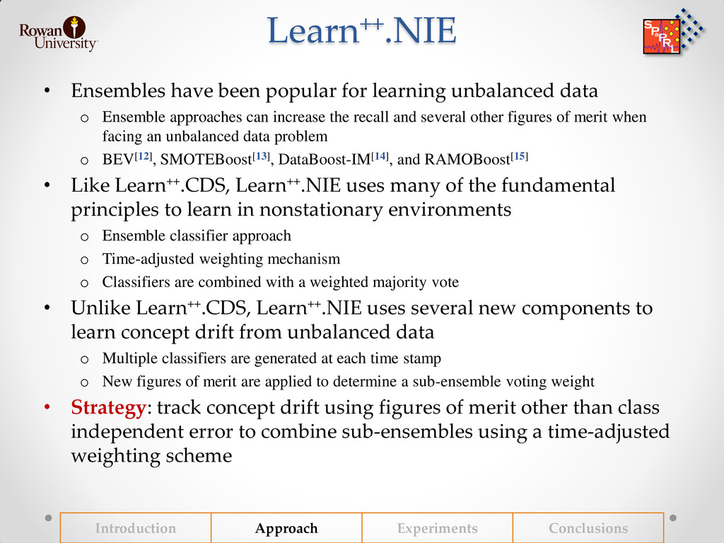Learn++.NIE • Ensembles have been popular for l...