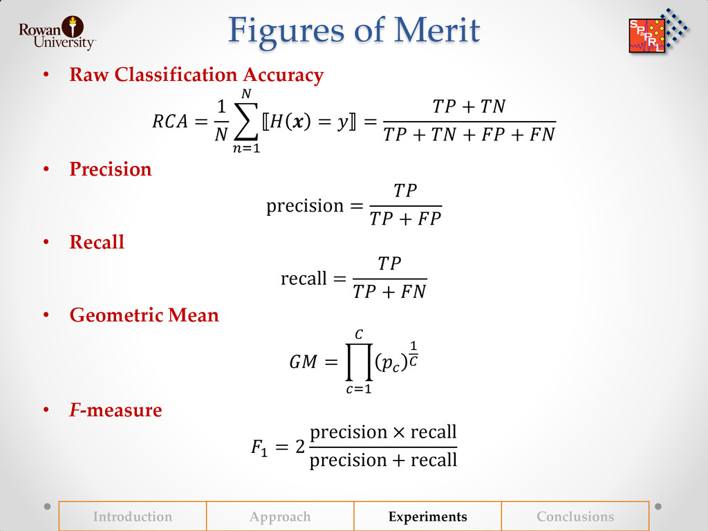 Figures of Merit • Raw Classification Accuracy ...