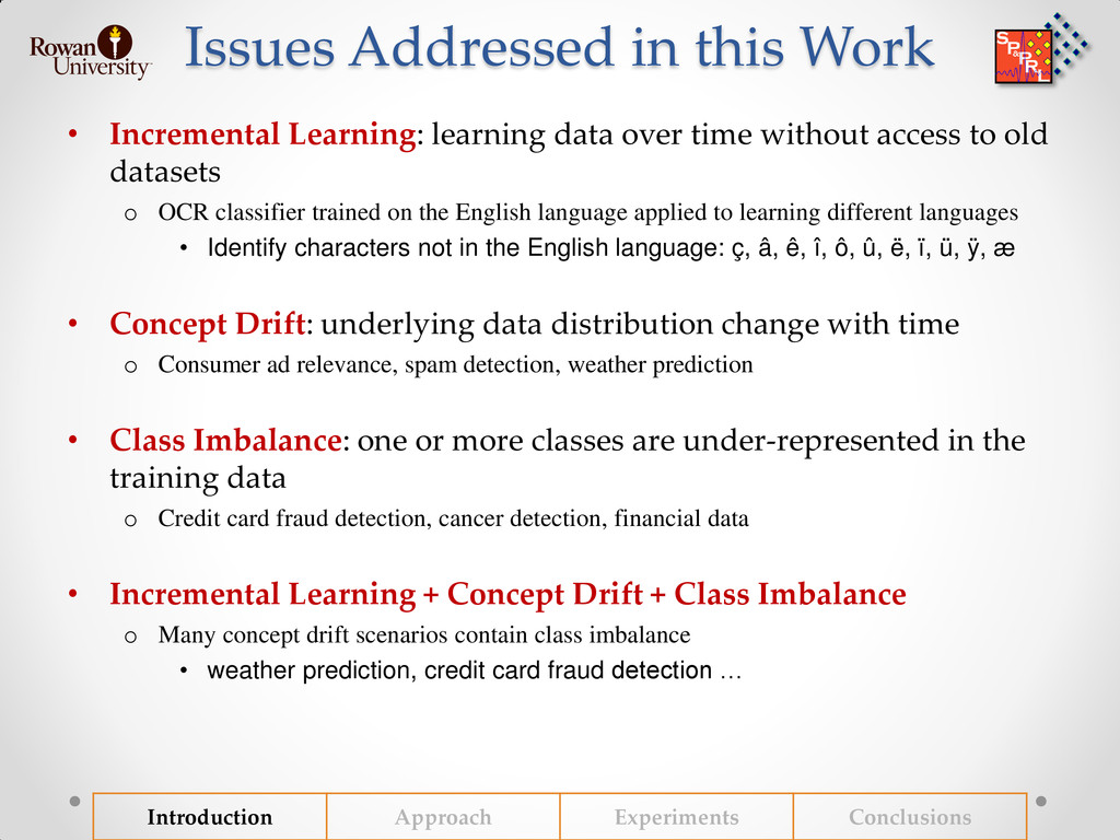 Issues Addressed in this Work • Incremental Lea...