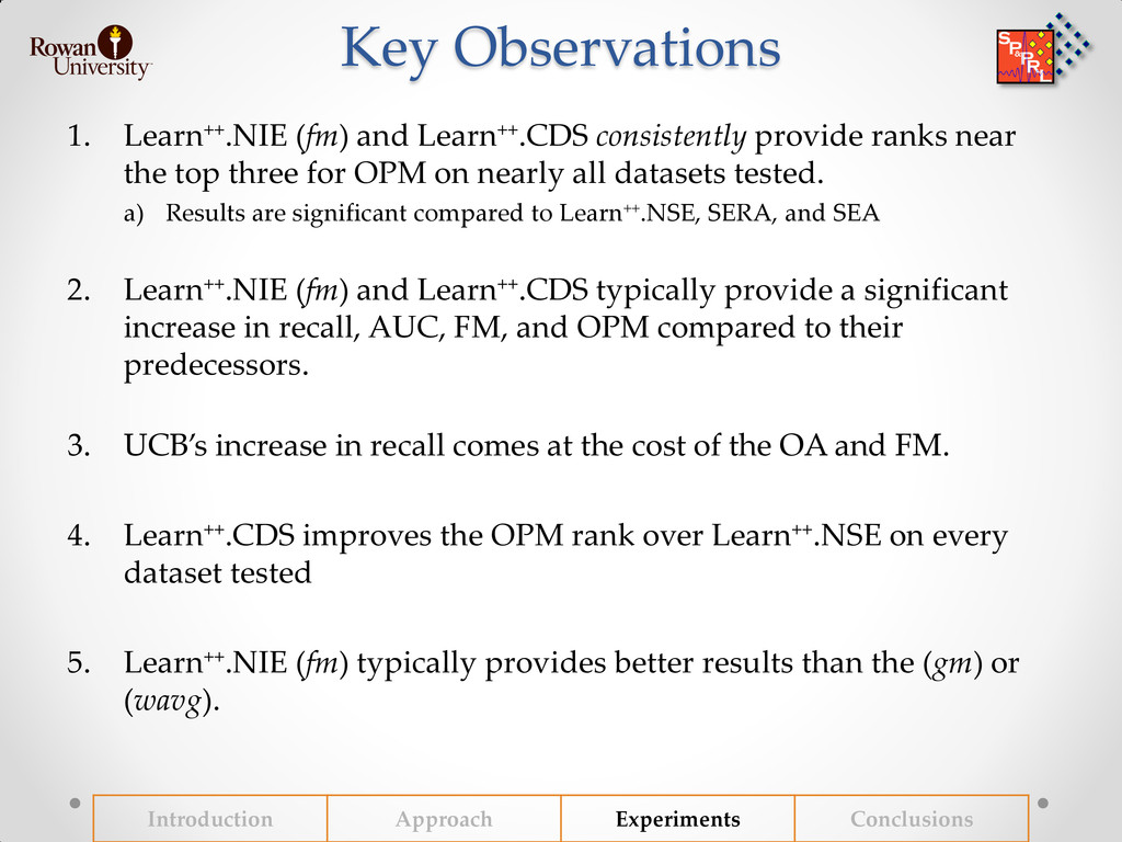 Key Observations 1. Learn++.NIE (fm) and Learn+...