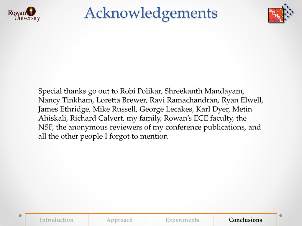Acknowledgements Special thanks go out to Robi ...