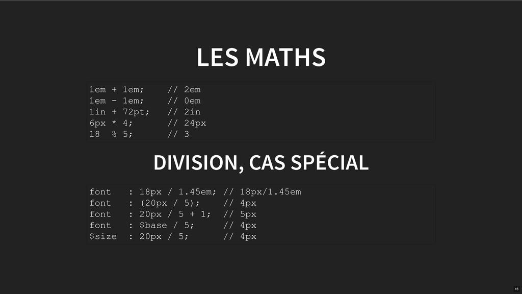 LES MATHS DIVISION, CAS SPÉCIAL 1em + 1em; // 2...