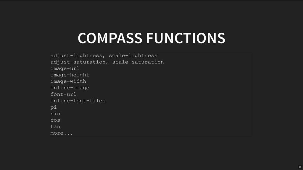 COMPASS FUNCTIONS adjustlightness, scalelight...