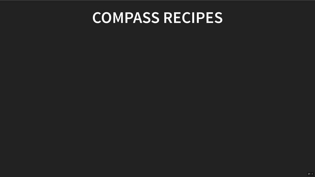 COMPASS RECIPES 27 . 1