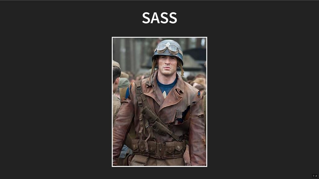 SASS 7 . 2