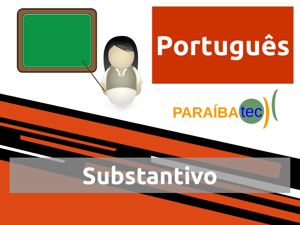 Português Substantivo