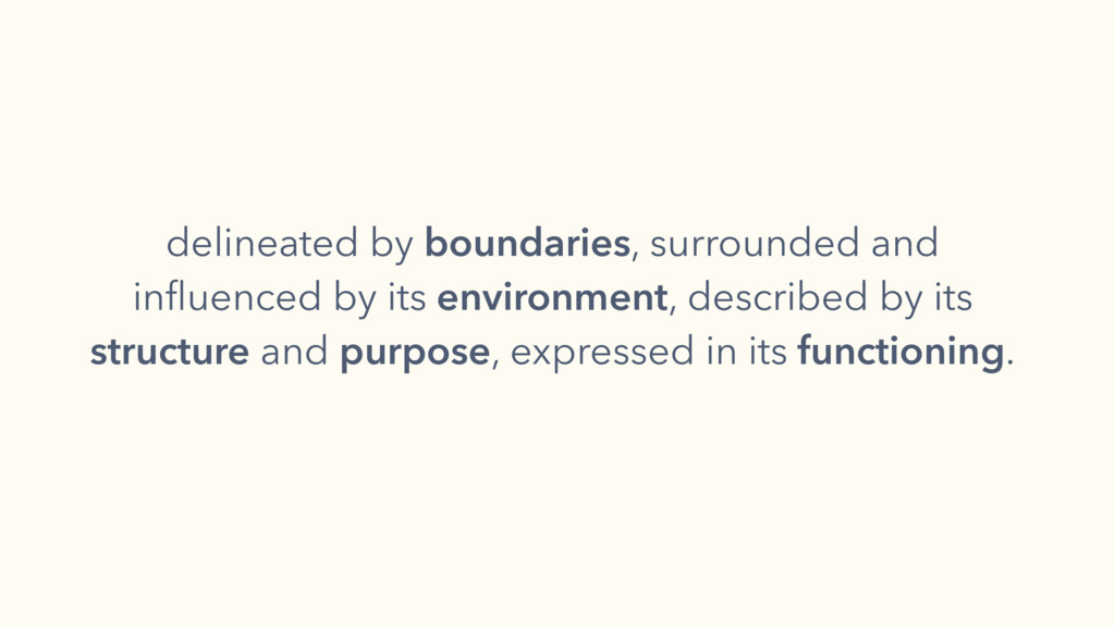 delineated by boundaries, surrounded and influen...