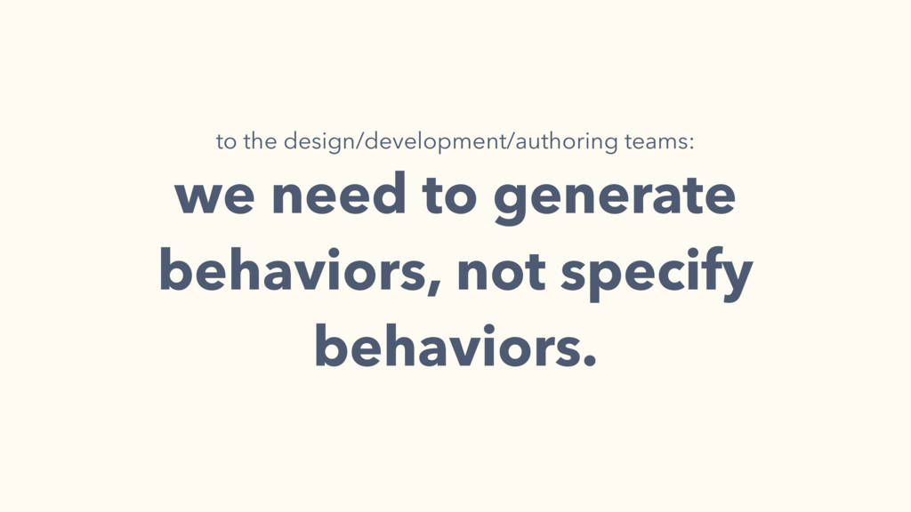 to the design/development/authoring teams: we n...