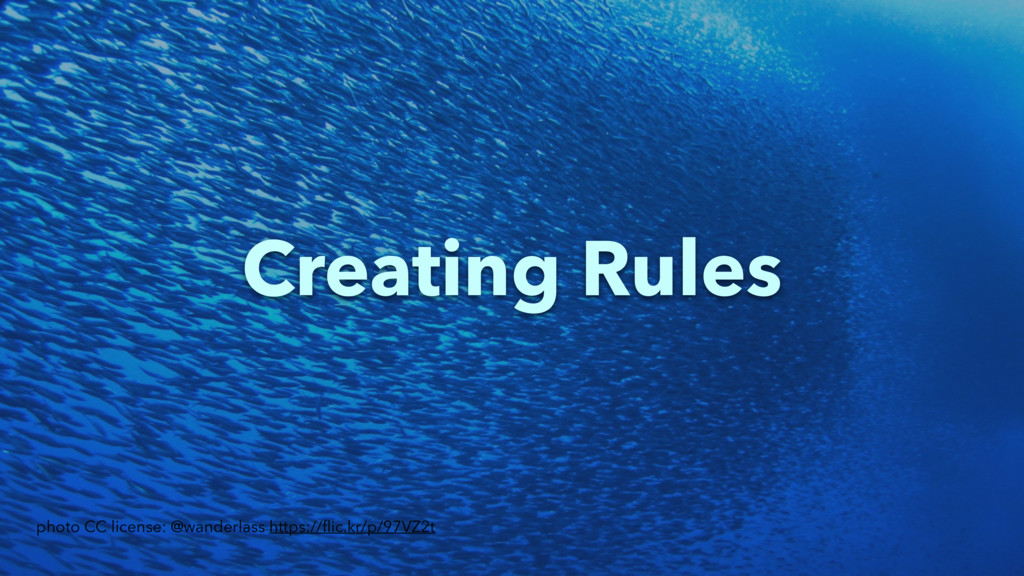 Creating Rules photo CC license: @wanderlass ht...