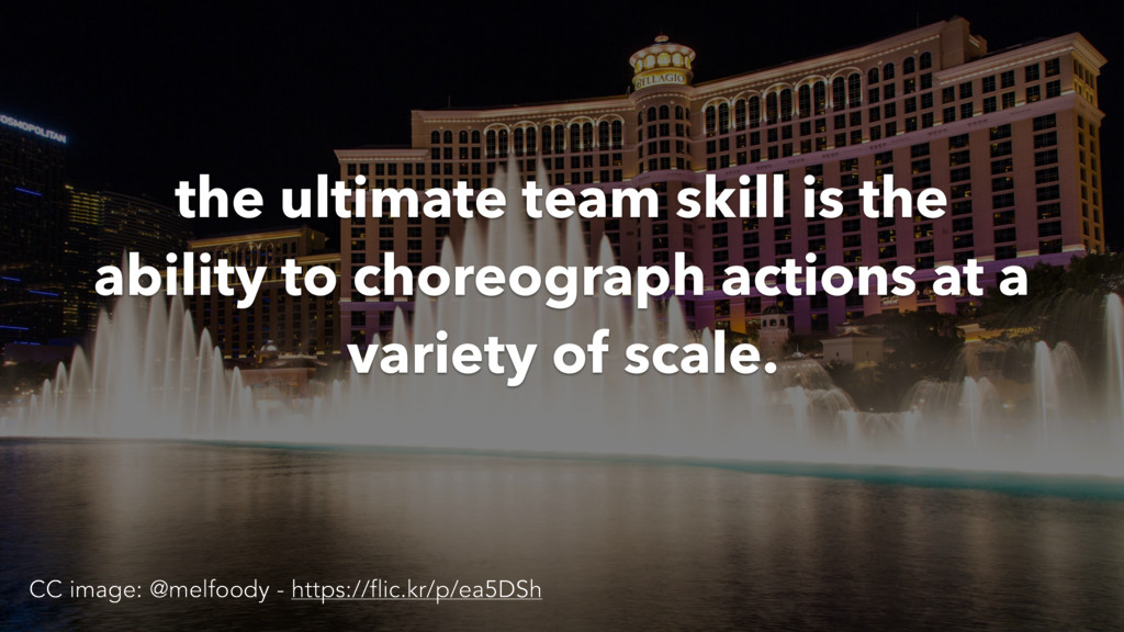 the ultimate team skill is the ability to chore...