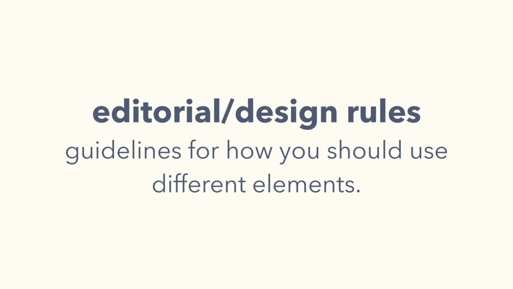 editorial/design rules guidelines for how you s...