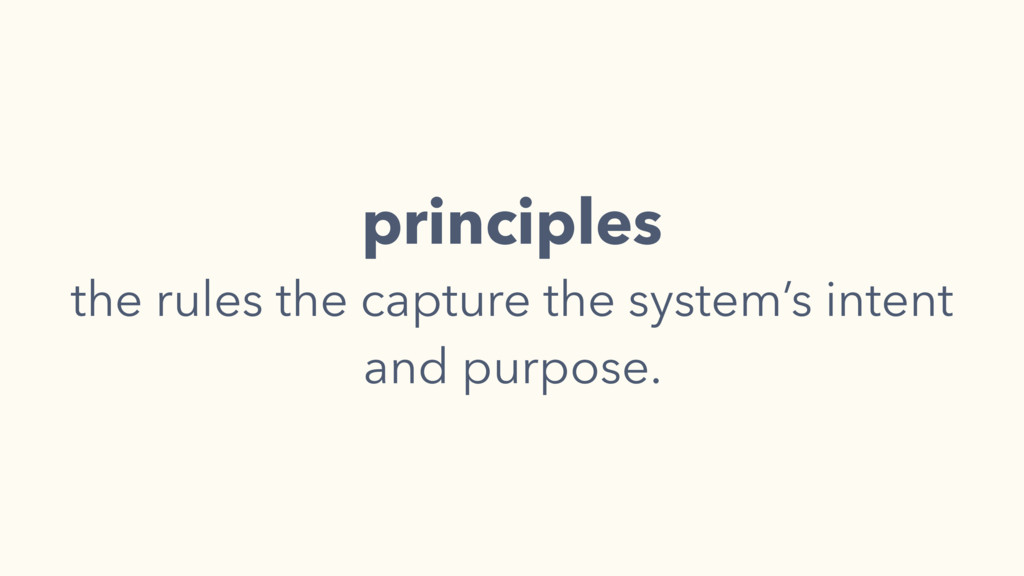 principles the rules the capture the system's i...