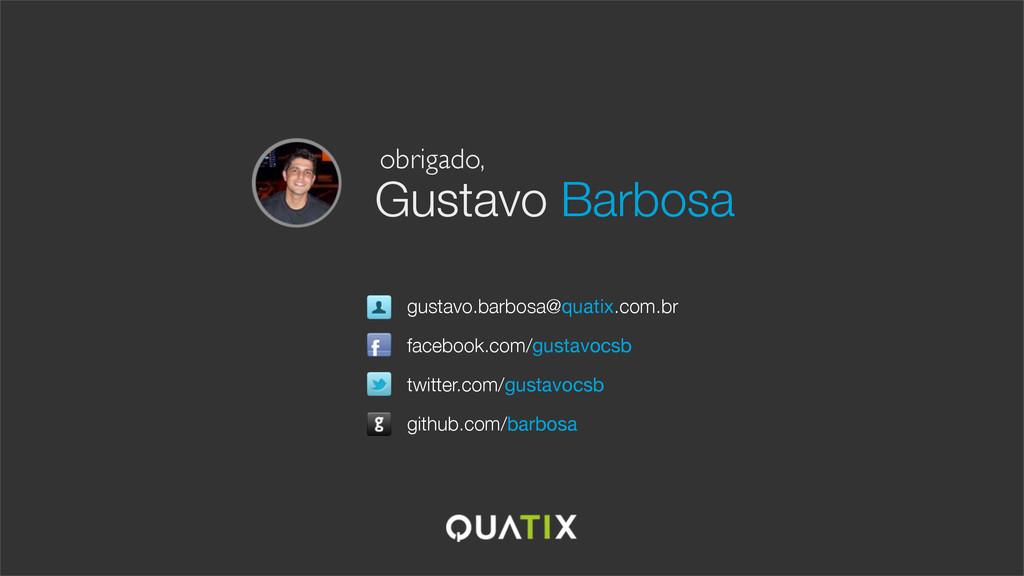 Gustavo Barbosa facebook.com/gustavocsb github....