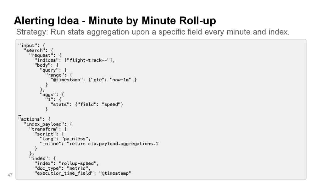 """Alerting Idea - Minute by Minute Roll-up 47 """"in..."""
