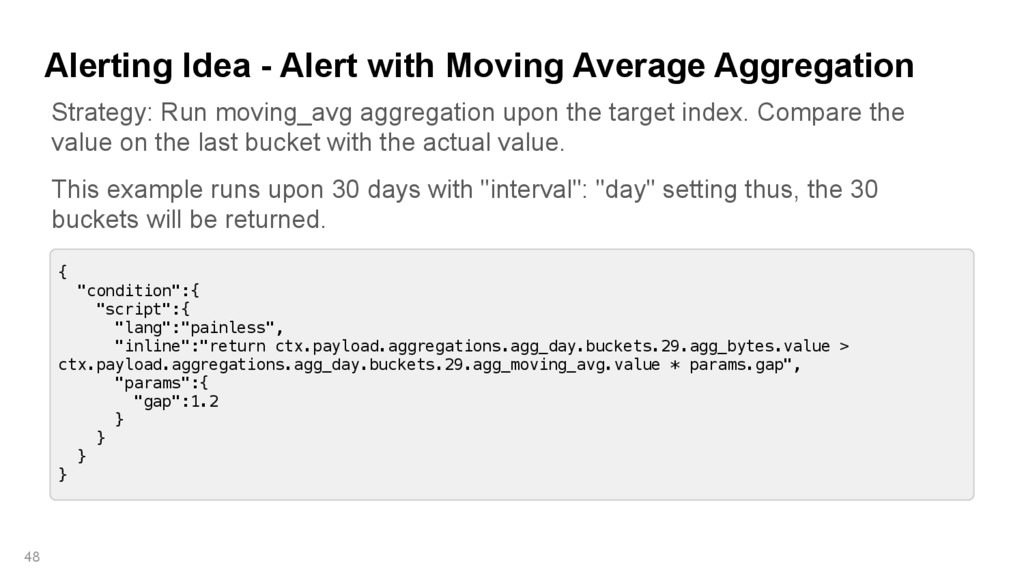 Alerting Idea - Alert with Moving Average Aggre...
