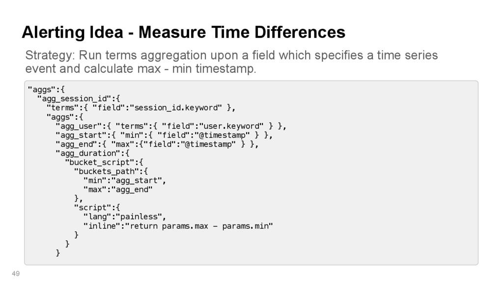 """Alerting Idea - Measure Time Differences 49 """"ag..."""