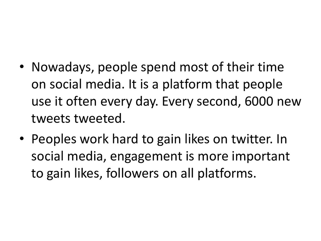 • Nowadays, people spend most of their time on ...