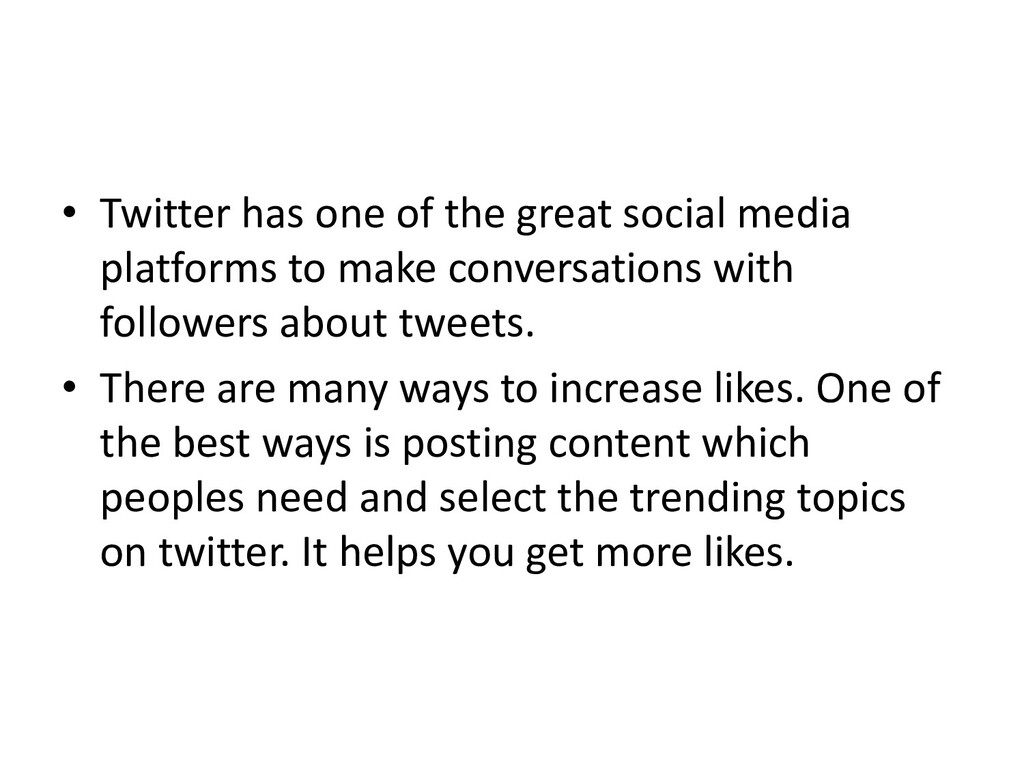 • Twitter has one of the great social media pla...