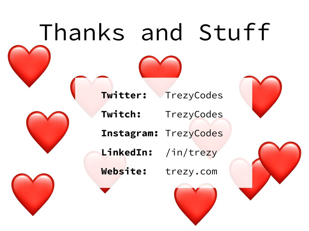 Thanks and Stuff ❤ ❤ ❤ ❤ ❤ ❤ ❤ ❤ ❤ ❤ ❤ Twitter:...