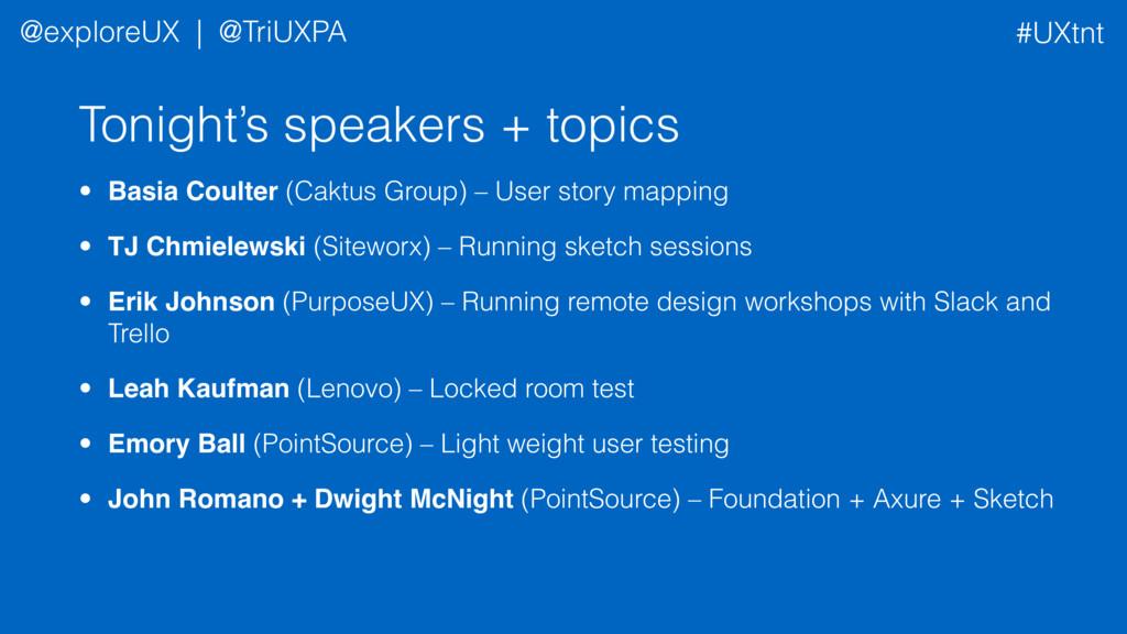 Tonight's speakers + topics • Basia Coulter (Ca...