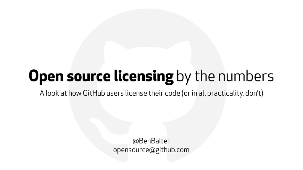 ! Open source licensing by the numbers A look a...