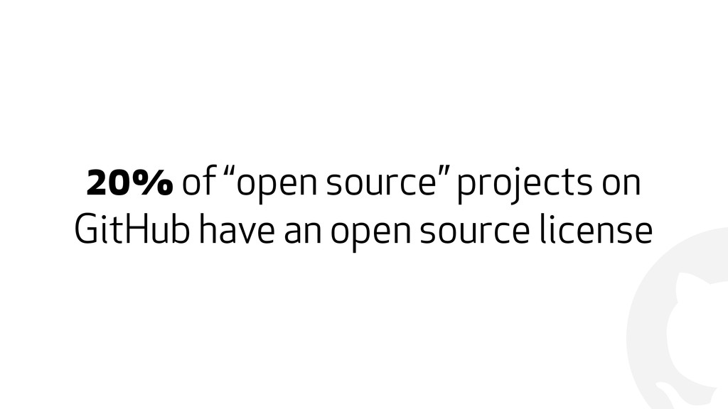 "! 20% of ""open source"" projects on GitHub have ..."