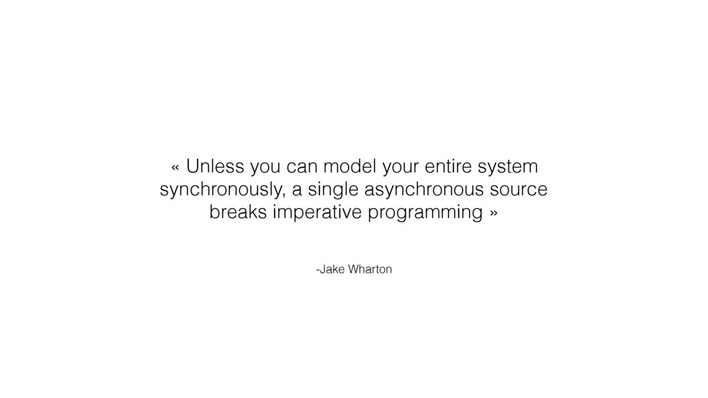 -Jake Wharton « Unless you can model your entir...