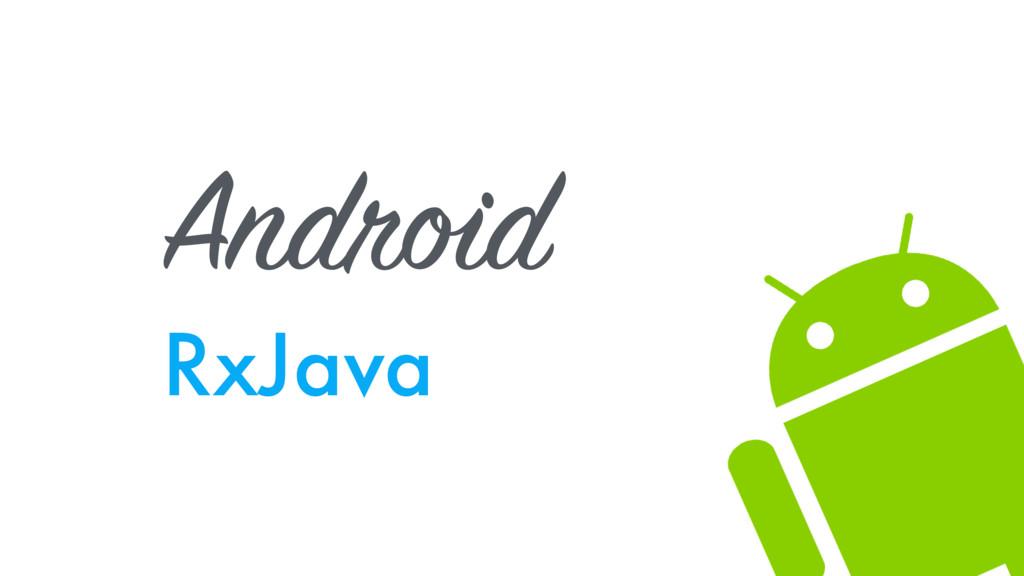 Android RxJava
