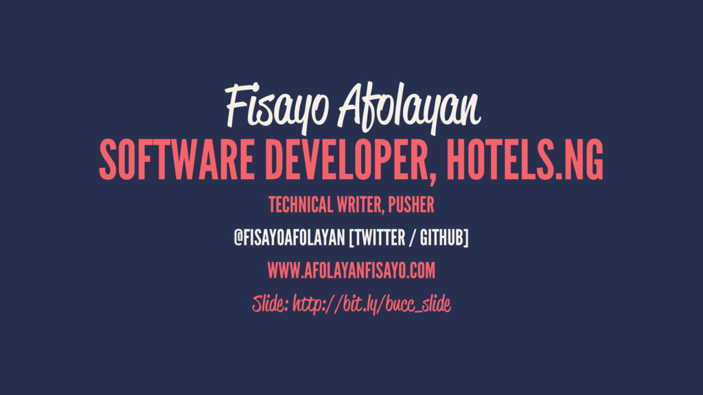 Fisayo Afolayan SOFTWARE DEVELOPER, HOTELS.NG T...