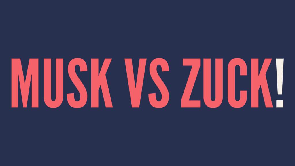 MUSK VS ZUCK!