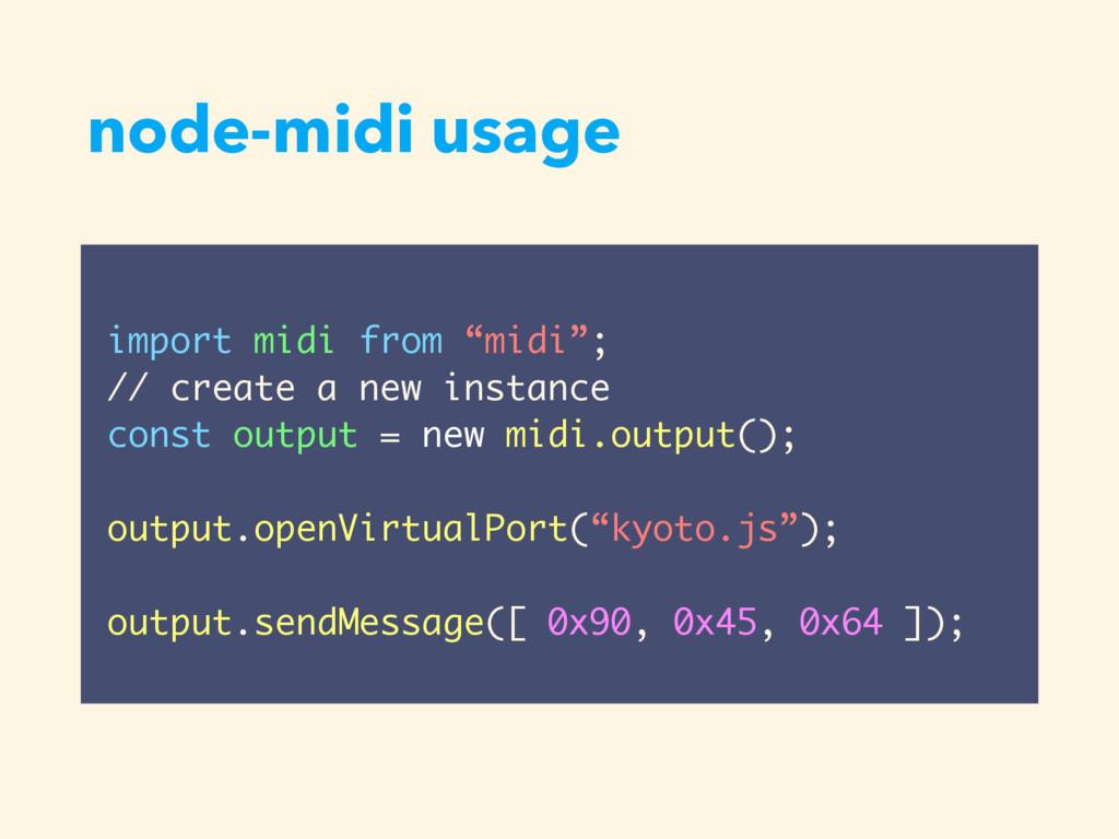 """node-midi usage import midi from """"midi""""; // cre..."""