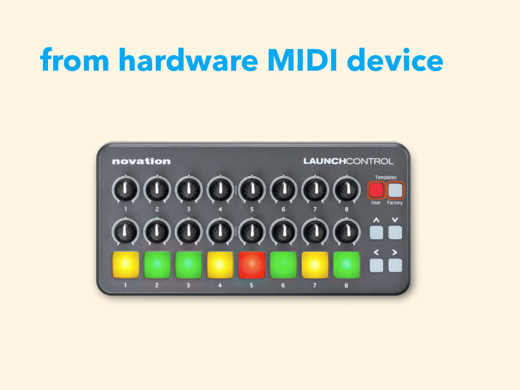 from hardware MIDI device