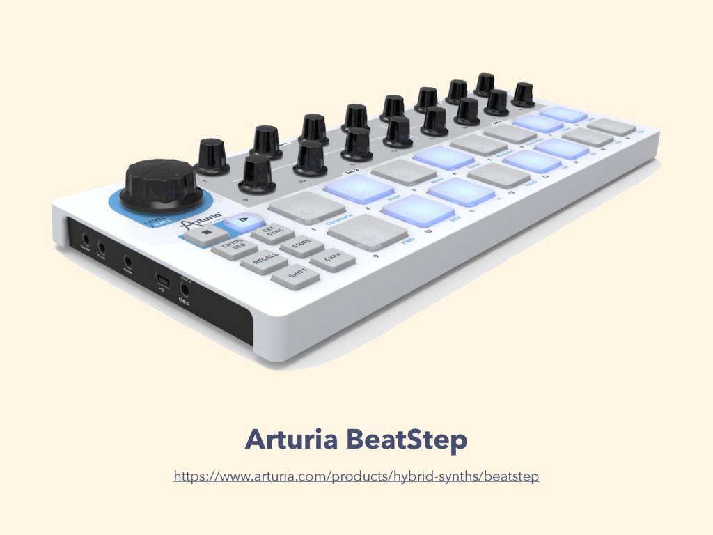 Arturia BeatStep https://www.arturia.com/produc...
