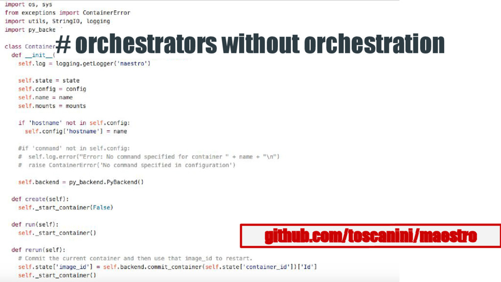 # orchestrators without orchestration github.co...
