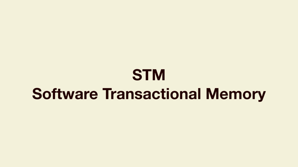 STM Software Transactional Memory