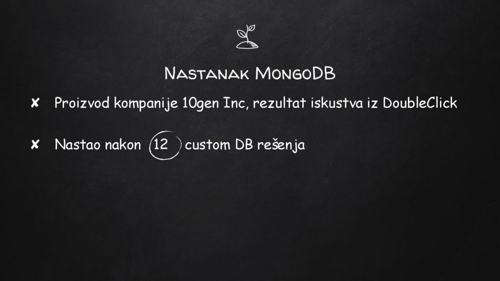 Nastanak MongoDB ✘ Proizvod kompanije 10gen Inc...
