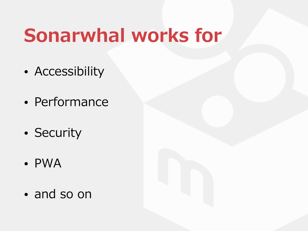 Sonarwhal works for • Accessibility • Performan...